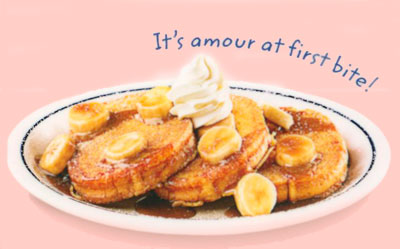 Bananas Foster Brioche French Toast Pan Francés Brioche con Plátanos y Salsa Foster Three slices topped with a classic New Orleans Foster's sauce with sliced bananas caramelized in a buttery brown sugar glaze. 8.49 970 calories